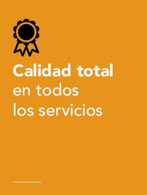 Calidad Total en Todos los Servicios