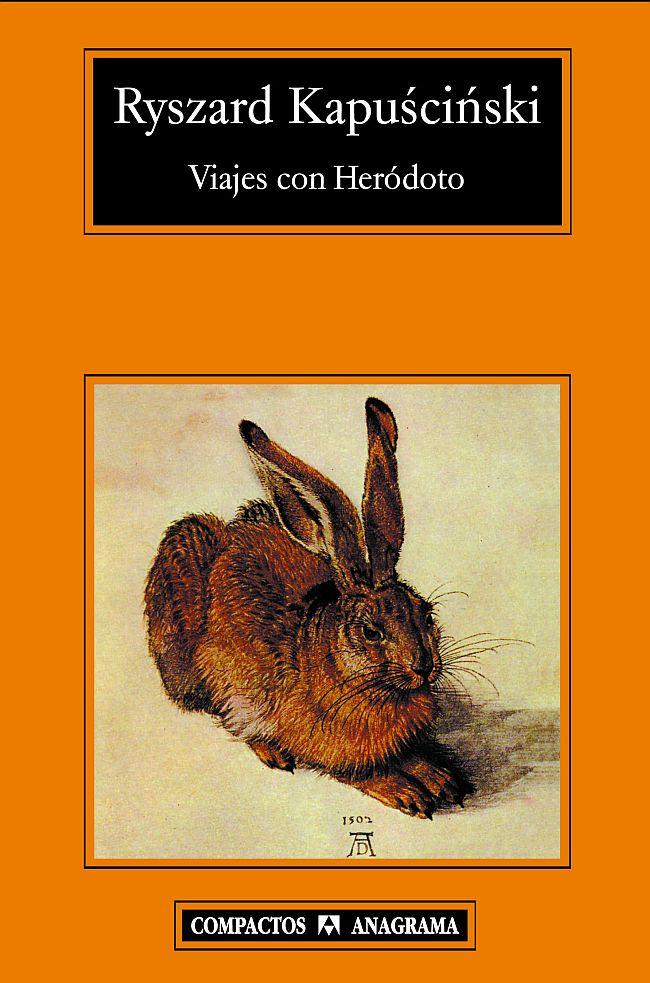 Viajes con Herodoto. Fuente: Anagrama Editorial