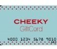 Gift Card Cheeky $100